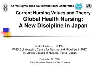 Current Nursing Values and Theory Global Health Nursing: A New Discipline in Japan