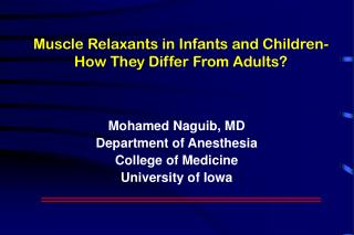 Muscle Relaxants in Infants and Children-  How They Differ From Adults?