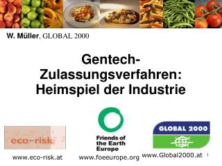 Gentech-Zulassungsverfahren:  Heimspiel der Industrie