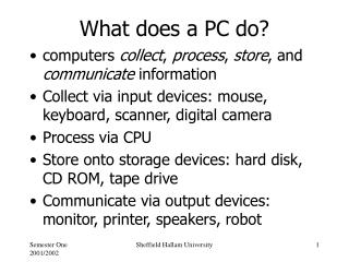 What does a PC do?