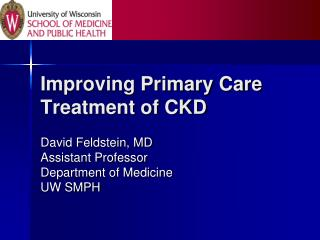 Improving Primary Care Treatment of CKD