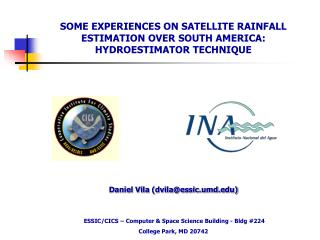 SOME EXPERIENCES ON SATELLITE RAINFALL ESTIMATION OVER SOUTH AMERICA: HYDROESTIMATOR TECHNIQUE