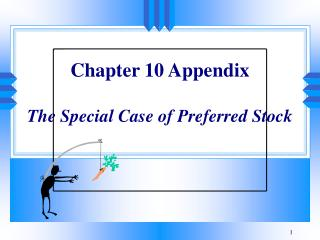 Chapter 10 Appendix  The Special Case of Preferred Stock