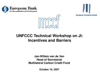 UNFCCC Technical Workshop on JI:  Incentives and Barriers