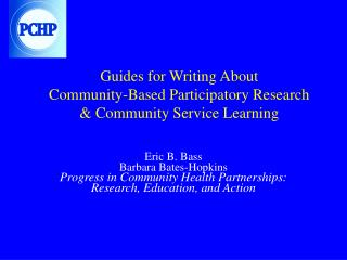 Guides for Writing About Community-Based Participatory Research & Community Service Learning