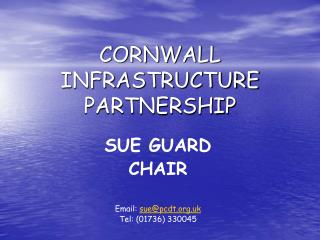 CORNWALL INFRASTRUCTURE PARTNERSHIP