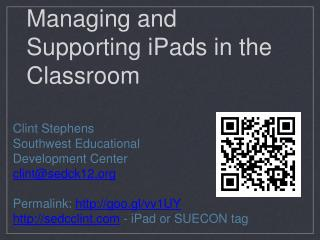 Managing and Supporting iPads in the Classroom