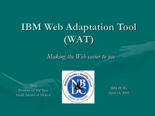 IBM Web Adaptation Tool (WAT)