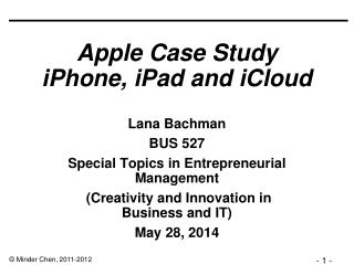 Apple Case Study  iPhone, iPad and iCloud