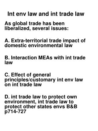 Int env law and int trade law
