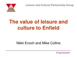 The value of leisure and culture to Enfield
