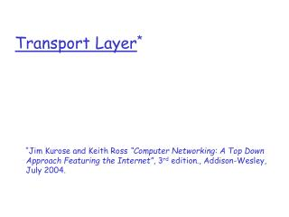 Transport Layer *