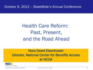 October 9, 2012 – StateWide's Annual Conference
