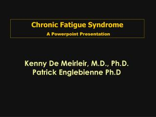 Chronic Fatigue Syndrome A Powerpoint Presentation