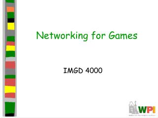 Networking for Games