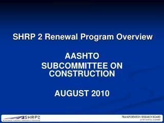 AASHTO Subcommittee on Construction August 2010