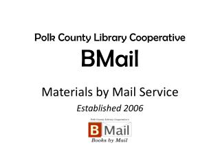 Polk County Library Cooperative  BMail