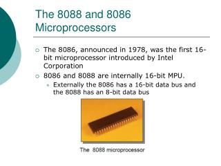 The 8088 and 8086  Microprocessors