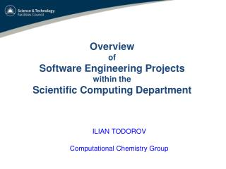 ILIAN TODOROV Computational Chemistry Group