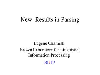 New  Results in Parsing