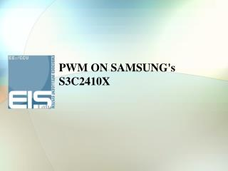 PWM ON SAMSUNG's S3C2410X