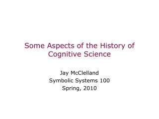 Cognitive Neuroscience - History