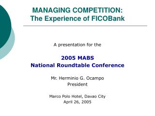 MANAGING COMPETITION: The Experience of FICOBank