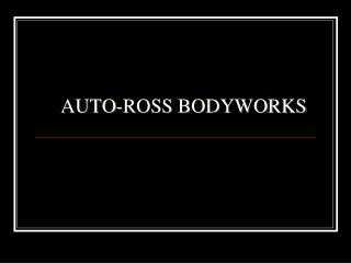 AUTO-ROSS BODYWORKS