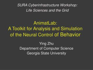 AnimatLab: A Toolkit for Analysis and Simulation of the Neural Control of Behavior