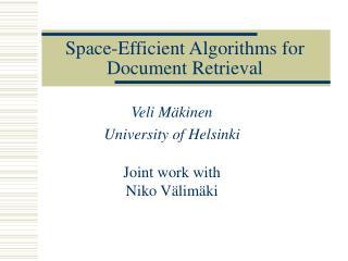 Space-Efficient Algorithms for Document Retrieval