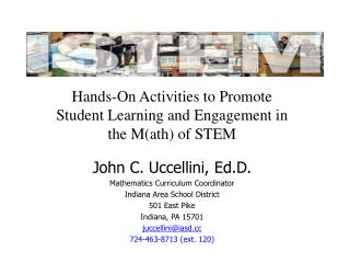 Hands-On Activities to Promote Student Learning and Engagement in the M(ath) of STEM
