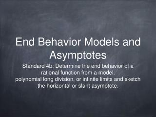 End Behavior Models and Asymptotes