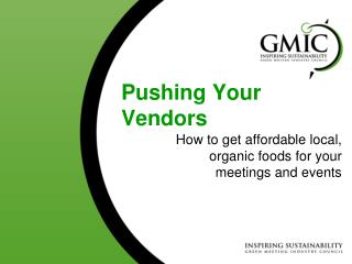Pushing Your Vendors
