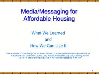 Media/Messaging for  Affordable Housing