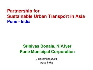 Partnership for  Sustainable Urban Transport in Asia Pune - India