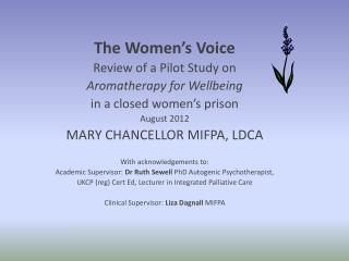 The Women's Voice Review of a Pilot Study on  Aromatherapy for Wellbeing