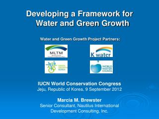IUCN World Conservation Congress  Jeju , Republic of Korea, 9 September 2012  Marcia M. Brewster