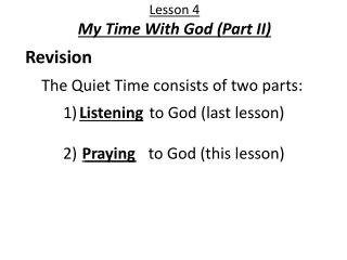 1) _______  to God (last lesson)