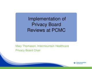 Implementation of  Privacy Board Reviews at PCMC