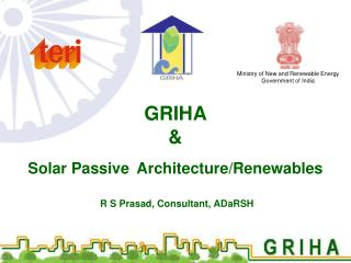GRIHA & Solar Passive Architecture/Renewables