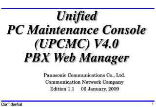 Unified PC Maintenance Console (UPCMC) V4.0 PBX Web Manager