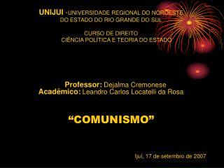 Professor: Dejalma Cremonese