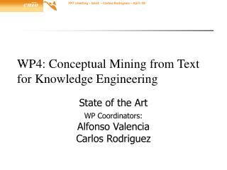 WP4: Conceptual Mining from Text for Knowledge Engineering