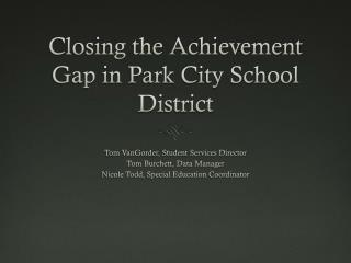 Closing the Achievement Gap in Park City School District