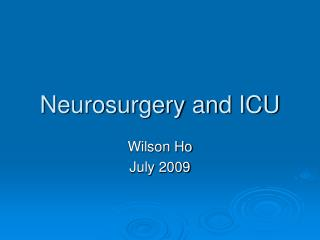 Neurosurgery and ICU