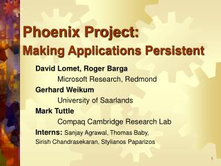 Phoenix Project: Making Applications Persistent