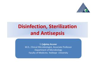 Disinfection ,  Sterilization and Antisepsis