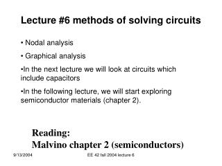 Lecture #6 methods of solving circuits