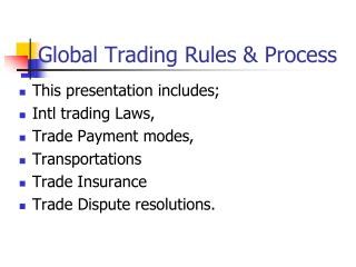 Global Trading Rules & Process