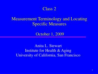 Class 2 Measurement Terminology and Locating Specific Measures October 1, 2009